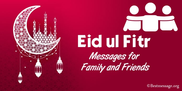 Eid ul Fitr Messages for Family and Friends