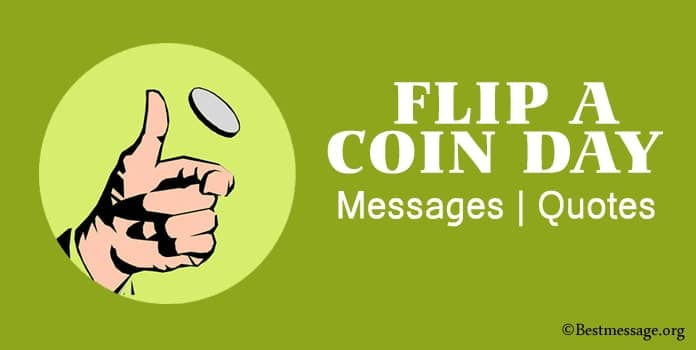 Flip a Coin Day Messages, Inspirational Coins Quotes