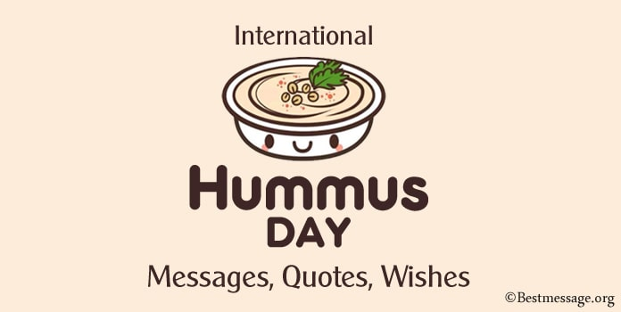International Hummus Day Wishes Messages, Hummus quotes Images, Picture