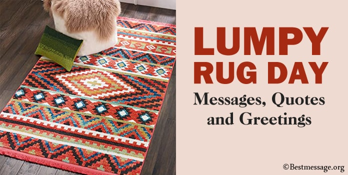 Lumpy Rug Day Messages, Rug Quotes, Greetings Image