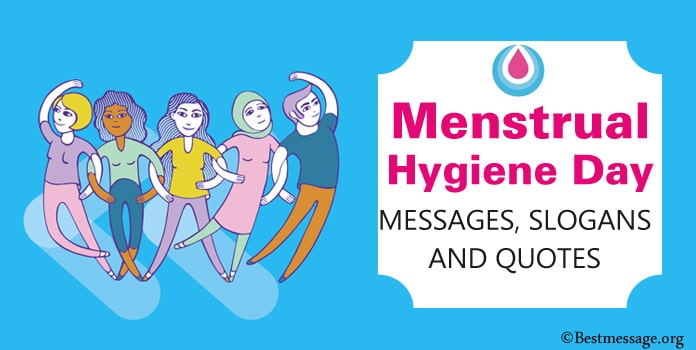 Menstrual Hygiene Day Messages, Slogans Quotes