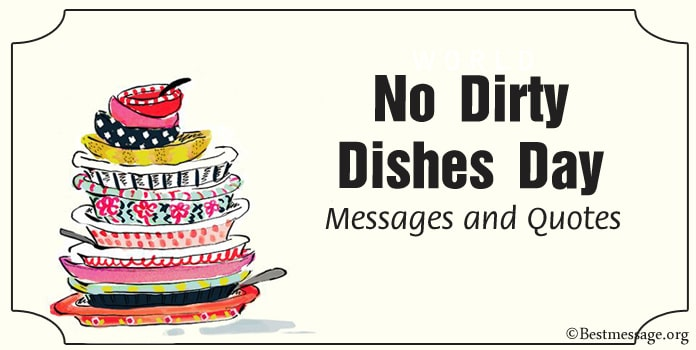 World No Dirty Dishes Day Messages Quotes