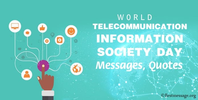 World Telecommunication & Information Society Day Quotes Messages
