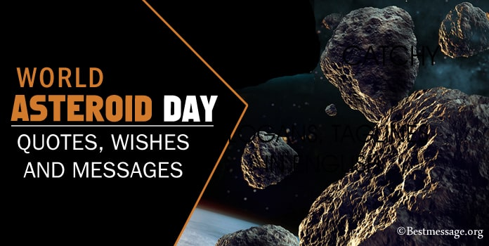 World Asteroid Day Quotes, Asteroid Wishes Messages