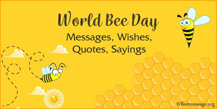 World Bee Day Wishes Messages, Quotes, Honey Bee Slogans