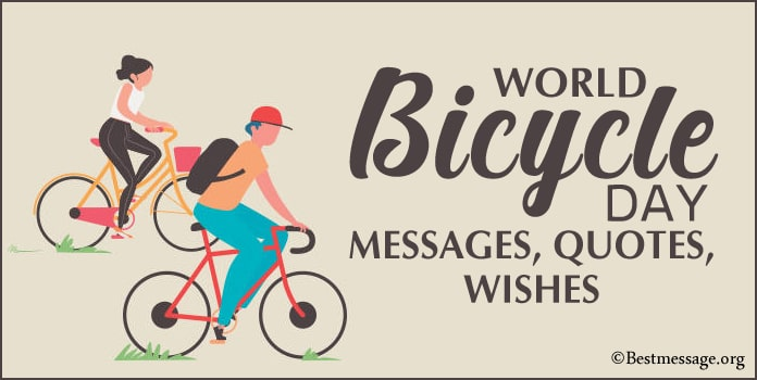 World Bicycle Day Messages, Cycling Quotes Wishes