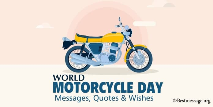 World Motorcycle Day Messages, Motorcycle Quotes
