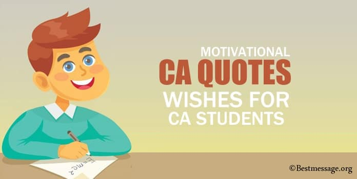CA Quotes, Best Wishes for CA Students, CA Exam Messages