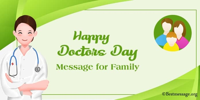 Happy Doctors Day Message for Family