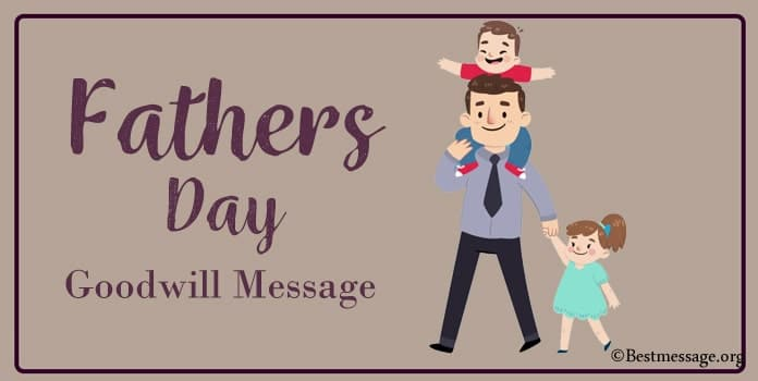 Goodwill Message for Father's Day