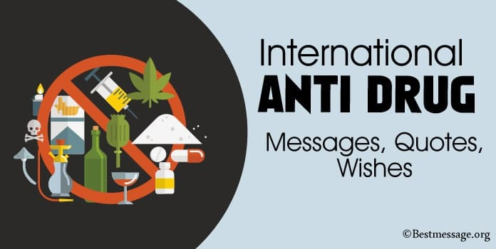 Anti Drug Day Messages, Drug Quotes, Wishes Image