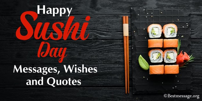 International Sushi Day Messages, Quotes, Wishes Images