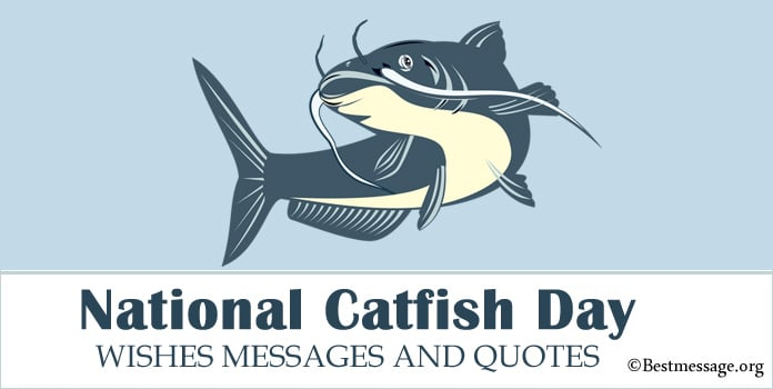 National Catfish Day Wishes Messages, Quotes Status