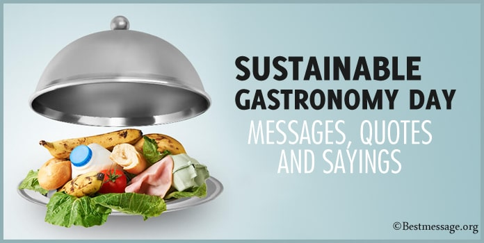 Sustainable Gastronomy Day Messages, Quotes