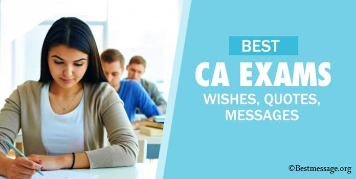 Best CA Exam Wishes, CA Exam Messages, Good luck quotes