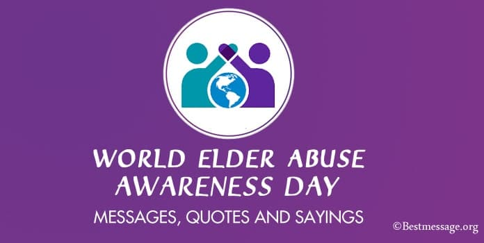 World Elder Abuse Awareness Day Messages, Quotes Images