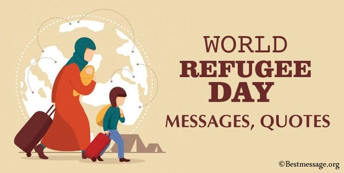 World Refugee Day Messages, Quotes, Wishes Images