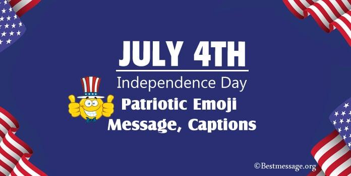 Happy 4th of July Emoji Message, Patriotic Captions