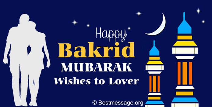 Eid-al-Adha Messgaes, Bakrid Mubarak Wishes to Lover