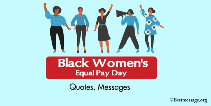 Black Women's Equal Pay Day Quotes, Messages