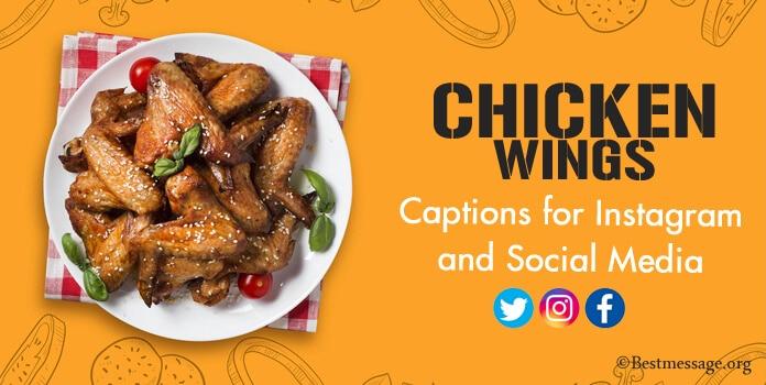 Chicken Wings Instagram Captions, Social Media Photo Caption
