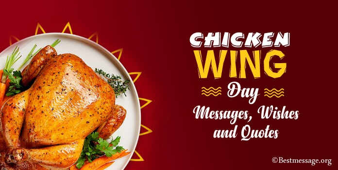 Chicken Wing Day Wishes Messages, Chicken Wing Quotes Images