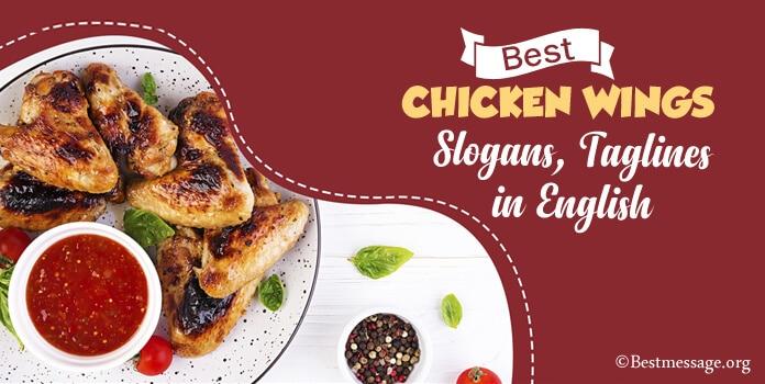 Chicken Wings Slogan, Wings Taglines in English