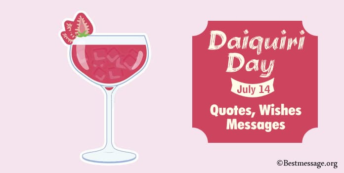 Daiquiri Day Messages, Quotes, Greetings