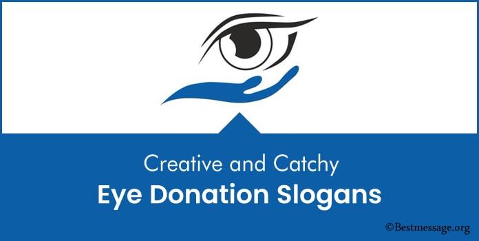 Creative Eye Donation Slogans, Slogans on Eye Donation