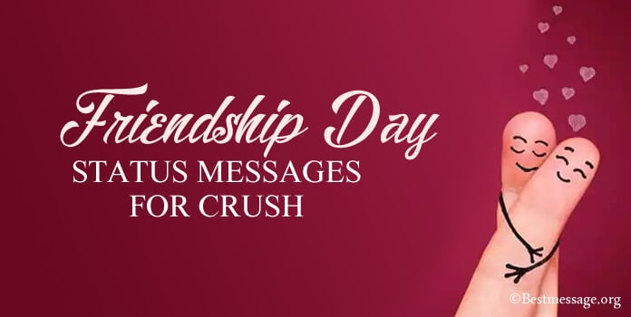 Friendship Day Quotes, Status Messages for Crush