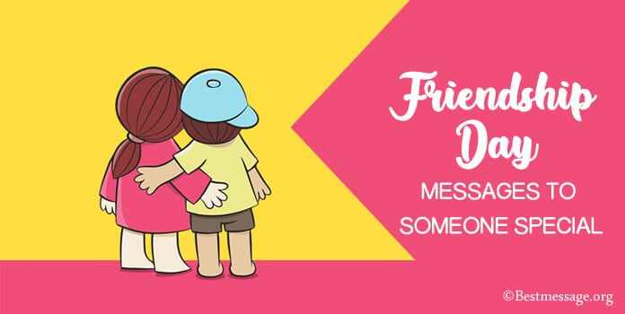 Friendship Day Wishes Messages to Someone Special
