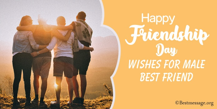 Happy Friendship Day Messages Wishes for Male Best Friend