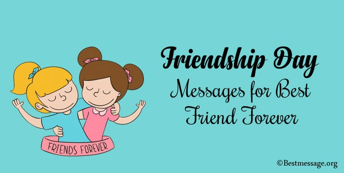 Friendship Day Messages for Best Friend Forever