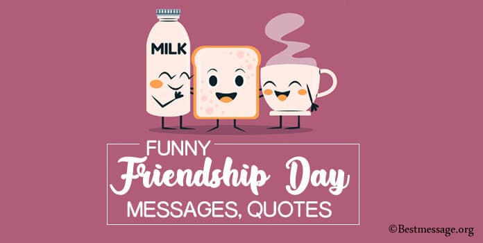 Funny Friendship Day Messages, Funny Jokes for friend