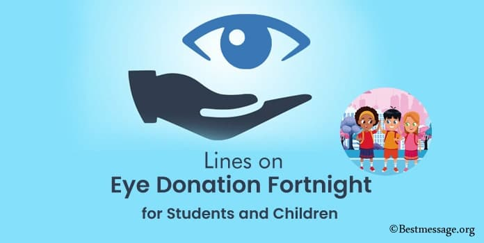 Lines on National Eye Donation Fortnight for Students and Children