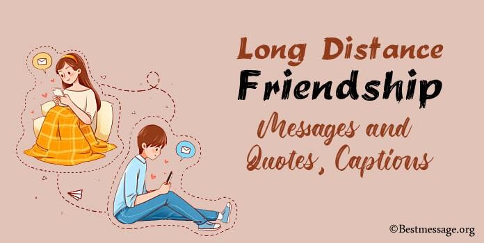 Long Distance Friendship Messages, Friend Quotes Image