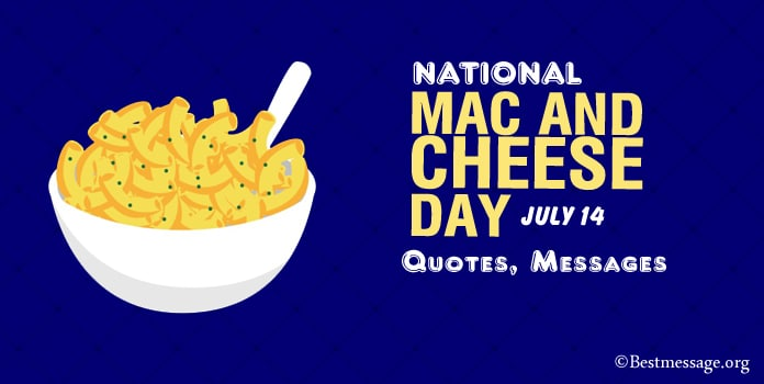 National Mac And Cheese Day Quotes, Wishes Messages