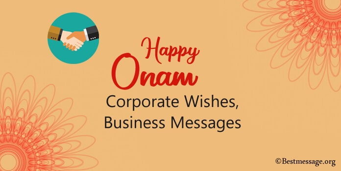 Onam Wishes Corporate, Business Messages and Quotes