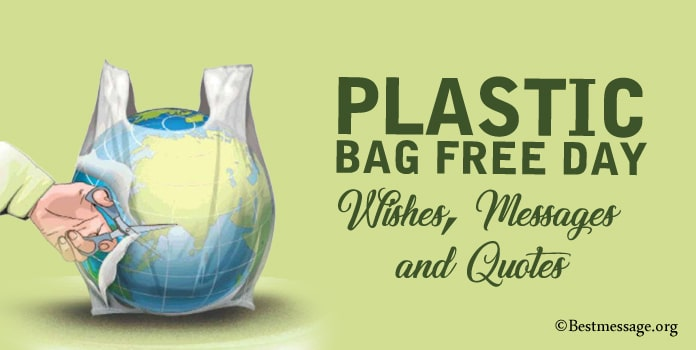 Happy Plastic Bag Free Day Wishes Messages, Plastic Bag Quotes