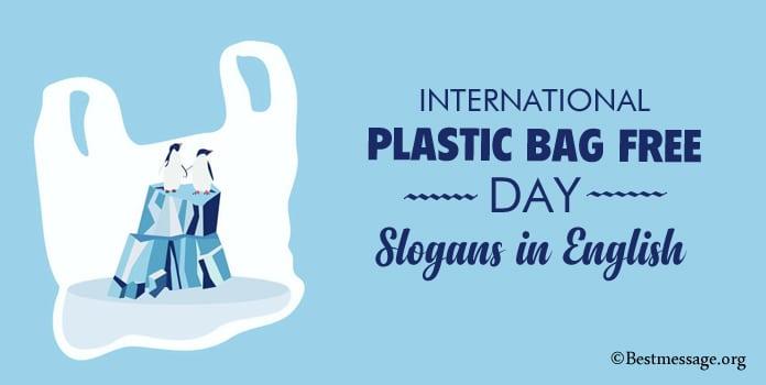 Plastic Bag Free Day Slogans, Anti Plastic Slogans