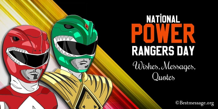 National Power Rangers Day Messages, Quotes Sayings