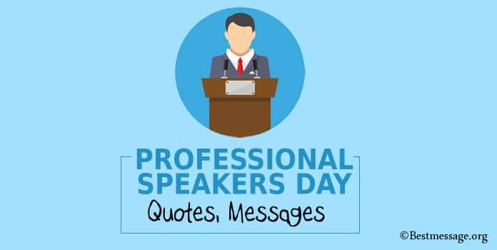 Motivational Professional Speakers Day Quotes, Messages