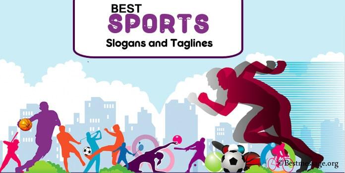Sports Slogans, Best Sports Slogans, Sports Taglines