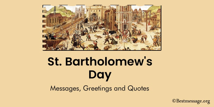 St. Bartholomew's Day Messages, Quotes and Greetings