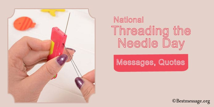 Thread The Needle Day Messages and Thread Quotes