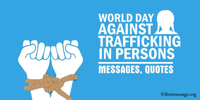 World Day Against Trafficking in Persons Messages, Quotes