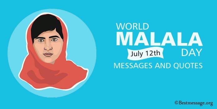 World Malala Day Messages, Malala Yousafzai Quotes