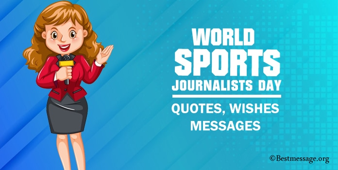 World Sports Journalists Day Quotes, Wishes Messages
