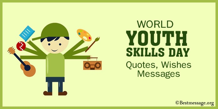 World Youth Skills Day Quotes, Wishes Messages
