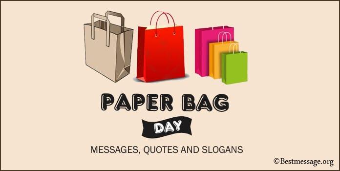 Paper Bag Day Quotes Messages, Paper Bag Slogans